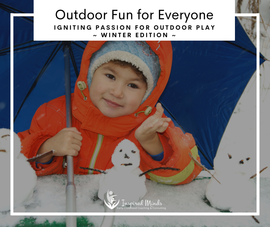 Outdoor Fun for Everyone! Winter Edition!
