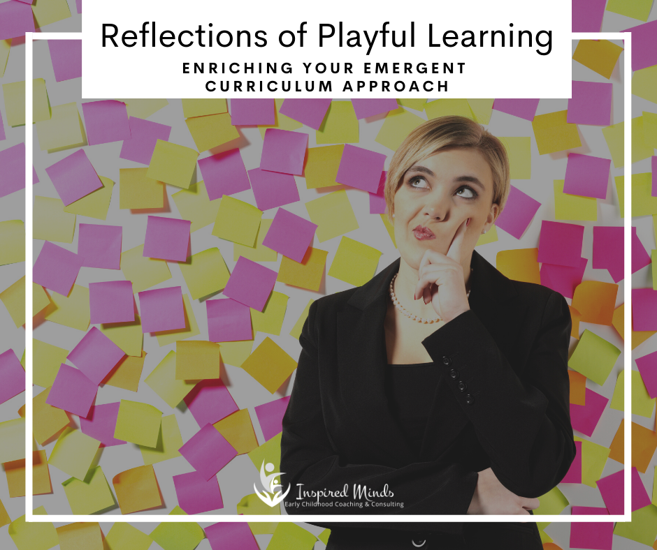 Reflections of Playful Learning