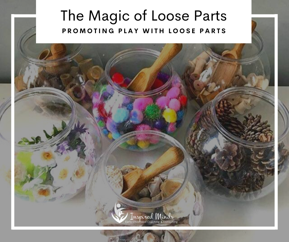 The Magic of Loose Parts
