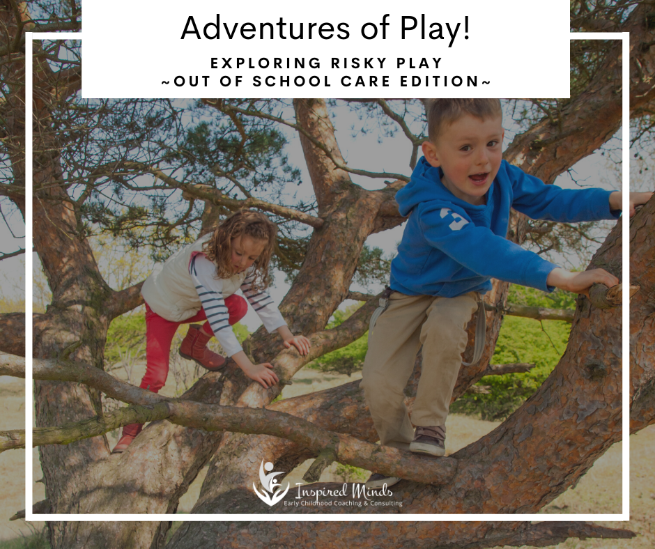 Adventures of Play! Out of School Care Edition